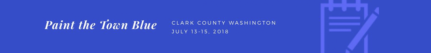 Paint the Town Blue: Clark County, WA July 13-15, 2018